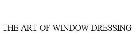 THE ART OF WINDOW DRESSING