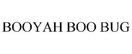 BOOYAH BOO BUG