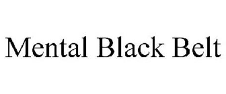 MENTAL BLACK BELT