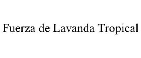 FUERZA DE LAVANDA TROPICAL