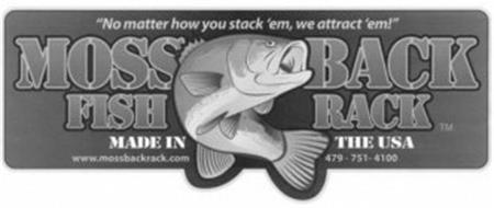 MOSS BACK FISH RACK