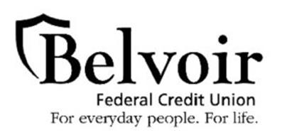 BELVOIR FEDERAL CREDIT UNION FOR EVERYDAY PEOPLE. FOR LIFE.