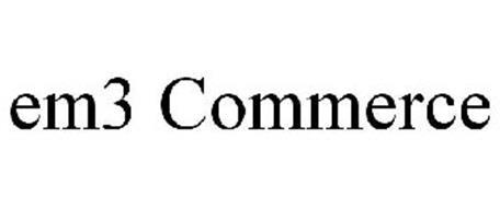 EM3 COMMERCE