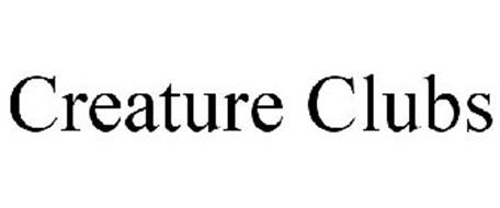 CREATURE CLUBS