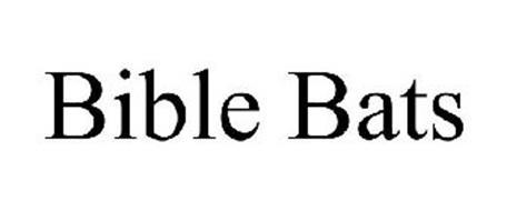 BIBLE BATS