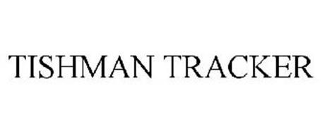 TISHMAN TRACKER