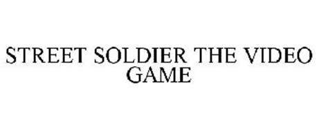 STREET SOLDIER THE VIDEO GAME
