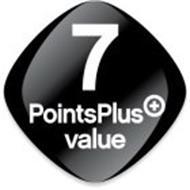 7 POINTSPLUS VALUE