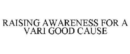 RAISING AWARENESS FOR A VARI GOOD CAUSE