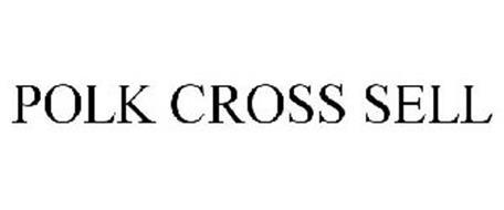 POLK CROSS SELL