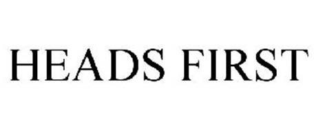 HEADS FIRST
