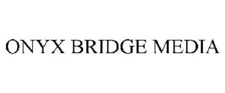 ONYX BRIDGE MEDIA