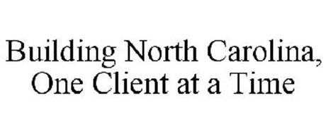 BUILDING NORTH CAROLINA, ONE CLIENT AT A TIME