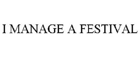 I MANAGE A FESTIVAL