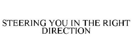 STEERING YOU IN THE RIGHT DIRECTION