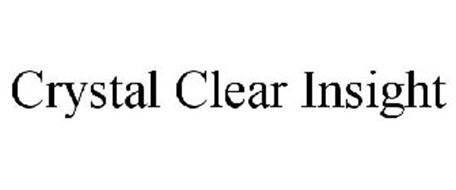 CRYSTAL CLEAR INSIGHT