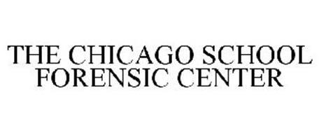 THE CHICAGO SCHOOL FORENSIC CENTER