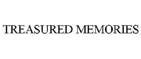 TREASURED MEMORIES
