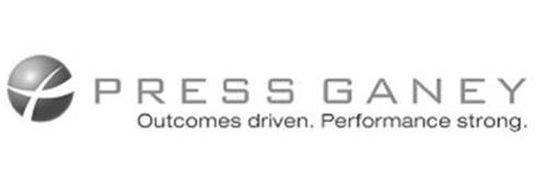 PRESS GANEY OUTCOMES DRIVEN. PERFORMANCE STRONG.