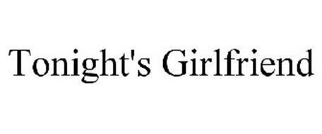 TONIGHT'S GIRLFRIEND