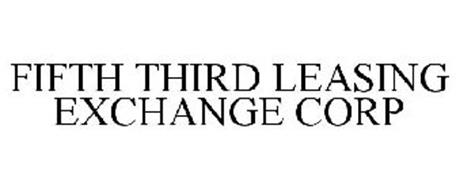 FIFTH THIRD LEASING EXCHANGE CORP
