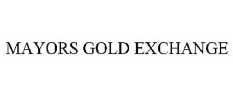 MAYORS GOLD EXCHANGE