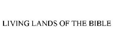LIVING LANDS OF THE BIBLE