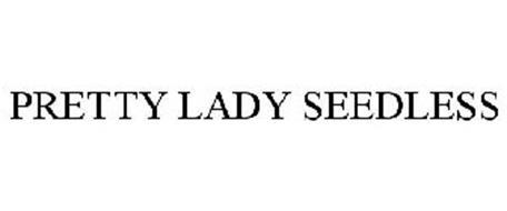 PRETTY LADY SEEDLESS
