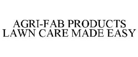 AGRI-FAB PRODUCTS LAWN CARE MADE EASY