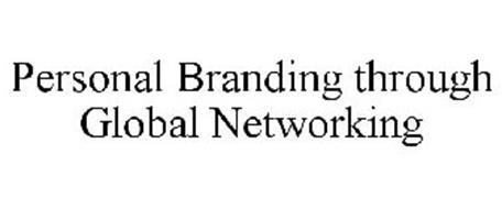 PERSONAL BRANDING THROUGH GLOBAL NETWORKING