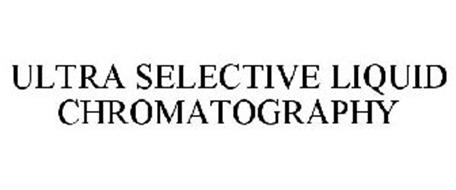 ULTRA SELECTIVE LIQUID CHROMATOGRAPHY