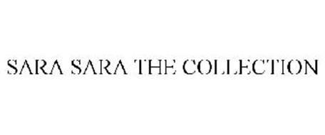 SARA SARA THE COLLECTION