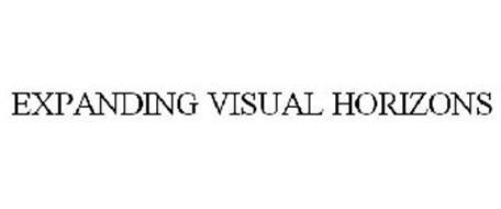 EXPANDING VISUAL HORIZONS