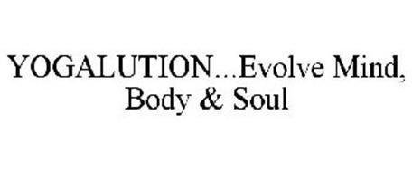YOGALUTION...EVOLVE MIND, BODY & SOUL