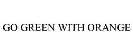 GO GREEN WITH ORANGE