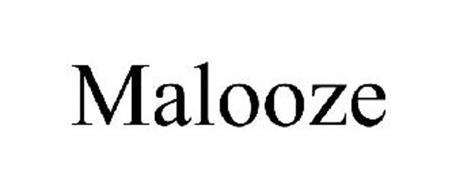 MALOOZE