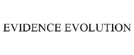EVIDENCE EVOLUTION