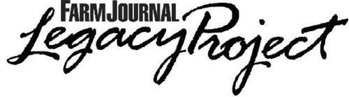 FARM JOURNAL LEGACY PROJECT