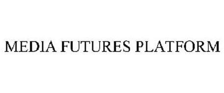MEDIA FUTURES PLATFORM
