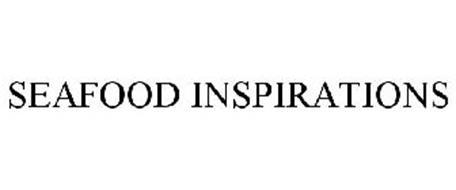 SEAFOOD INSPIRATIONS