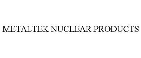 METALTEK NUCLEAR PRODUCTS