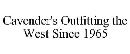CAVENDER'S OUTFITTING THE WEST SINCE 1965