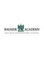 BAYSIDE ACADEMY COLLEGE PREPARATORY SCHOOL