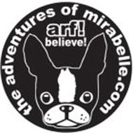 THE ADVENTURES OF MIRABELLE.COM ARF! BELIEVE!