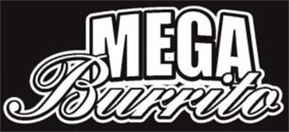 MEGA BURRITO