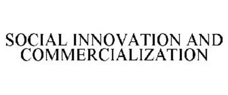 SOCIAL INNOVATION AND COMMERCIALIZATION