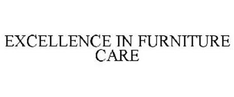 EXCELLENCE IN FURNITURE CARE