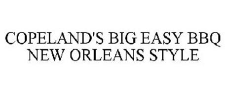 COPELAND'S BIG EASY BBQ NEW ORLEANS STYLE