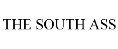 THE SOUTH ASS