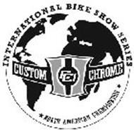 CUSTOM CHROME CCI INTERNATIONAL BIKE SHOW SERIES NORTH AMERICAN CHAMPIONSHIP